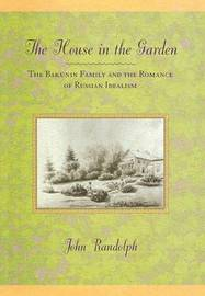 The House in the Garden by John Randolph