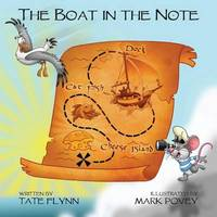 The Boat in the Note by Tate Flynn