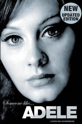 Someone Like Adele by Caroline Sanderson