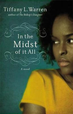 In The Midst Of It All by Tiffany L. Warren image