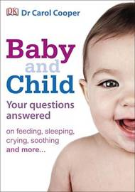 Baby & Child Your Questions Answered by Carol Cooper