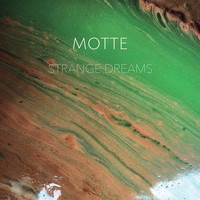 Strange Dreams by Motte
