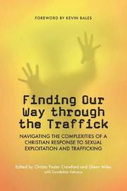 Finding Our Way Through the Traffick
