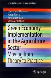 Green Economy Implementation in the Agriculture Sector by Constansia Musvoto