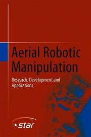 Aerial Robotic Manipulation