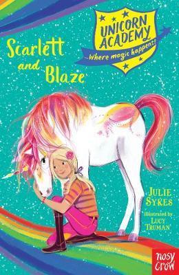 Unicorn Academy: Scarlett and Blaze by Julie Sykes