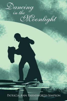 Dancing in the Moonlight by Patricia , Ann Farnsworth - Simpson image