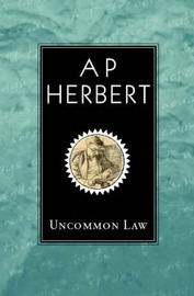 Uncommon Law by A.P. Herbert image