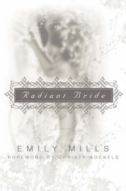 Radiant Bride by Emily, Mills image
