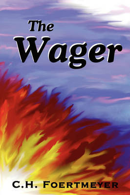 The Wager by C.H. Foertmeyer image