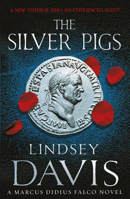 The Silver Pigs by Lindsey Davis image