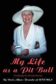 My Life as a Pit Bull by Doris C. Aiken image