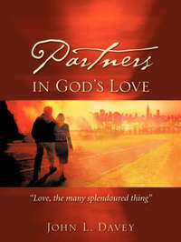 Partners in God's Love by John, L Davey image