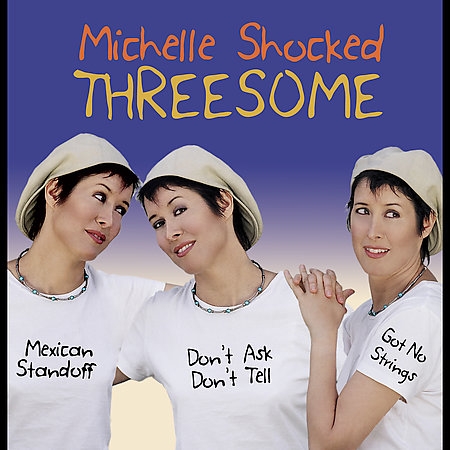 Threesome [Digipak] by Michelle Shocked image