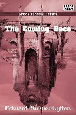 The Coming Race by Edward Bulwer Lytton Lytton, Bar image