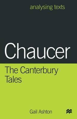 Chaucer: The Canterbury Tales by Gail Ashton