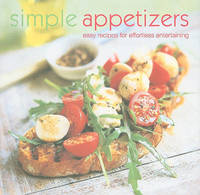 Simple Appetizers: Easy Recipes for Effortless Entertaining image