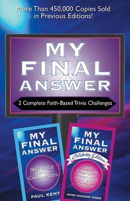 2-In-1 Bible Trivia: My Final Answer / My Final Answer Celebrity Edition by John Hudson Tiner