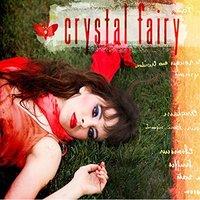 Crystal Fairy by Crystal Fairy