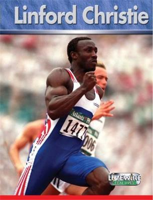 Livewire Real Lives: Linford Christie by Mike Wilson