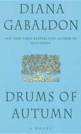 Drums of Autumn (Outlander #4) (US Ed.) by Diana Gabaldon