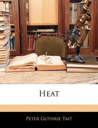 Heat by Peter Guthrie Tait