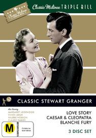 Classic Matinee Triple Bill - Stewart Granger: Love Story / Caesar and Cleopatra / Blanche Fury (3 Disc Set) on DVD