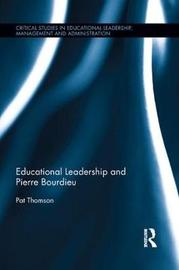 Educational Leadership and Pierre Bourdieu by Pat Thomson