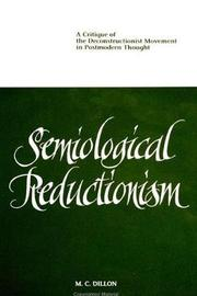 Semiological Reductionism by M.C. Dillon