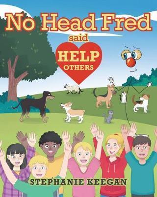 No Head Fred Said by Stephanie Keegan