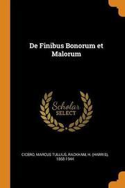 de Finibus Bonorum Et Malorum by Marcus Tullius Cicero