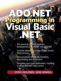ADO.NET Programming in Visual Basic .NET by Steven Holzner
