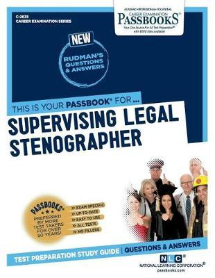 Supervising Legal Stenographer by National Learning Corporation