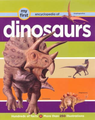 My First Encyclopedia of Dinosaurs by Denise Ryan image