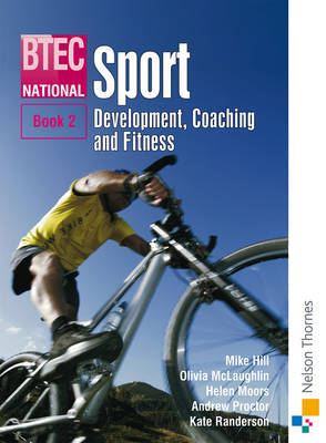 BTEC National Sport: Development, Coaching and Fitness: Bk. 2 by John Honeybourne image