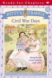 Hittys Travels Civil War Days by Ellen Weiss image