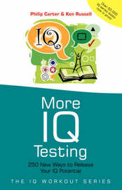 More IQ Testing by Philip J Carter