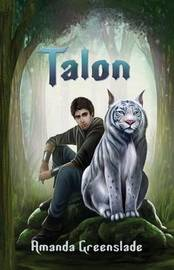 Talon - Epic Fantasy Novel by Amanda Greenslade