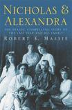 Nicholas & Alexandra by Robert K Massie