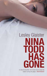 Nina Todd Has Gone by Lesley Glaister image