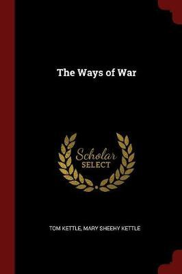 The Ways of War by Tom Kettle image