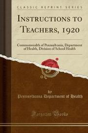 Instructions to Teachers, 1920 by Pennsylvania Department of Health image