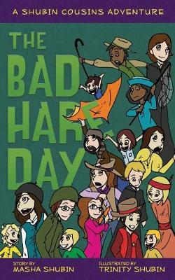 The Bad Hare Day by Masha Shubin image