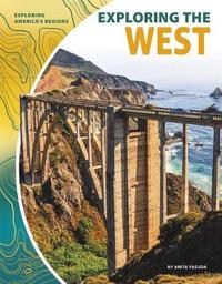 Exploring the West by Anita Yasuda