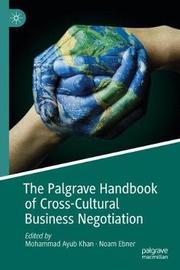 The Palgrave Handbook of Cross-Cultural Business Negotiation