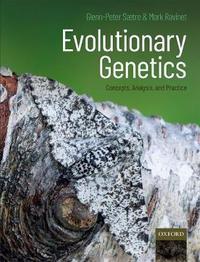 Evolutionary Genetics by Glenn-Peter Saetre