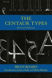 Centaur Types by Bruce Rogers
