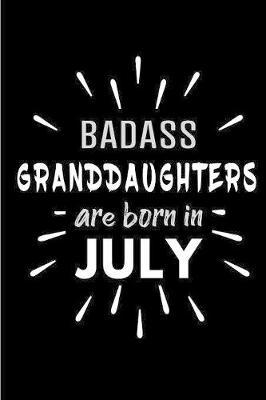 Badass Granddaughters Are Born In July by Cakes N Candles image