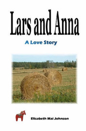 Lars and Anna by Elisabeth Mai Johnson image
