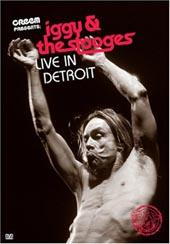 Iggy Pop & The Stooges, Live In Detroit on DVD